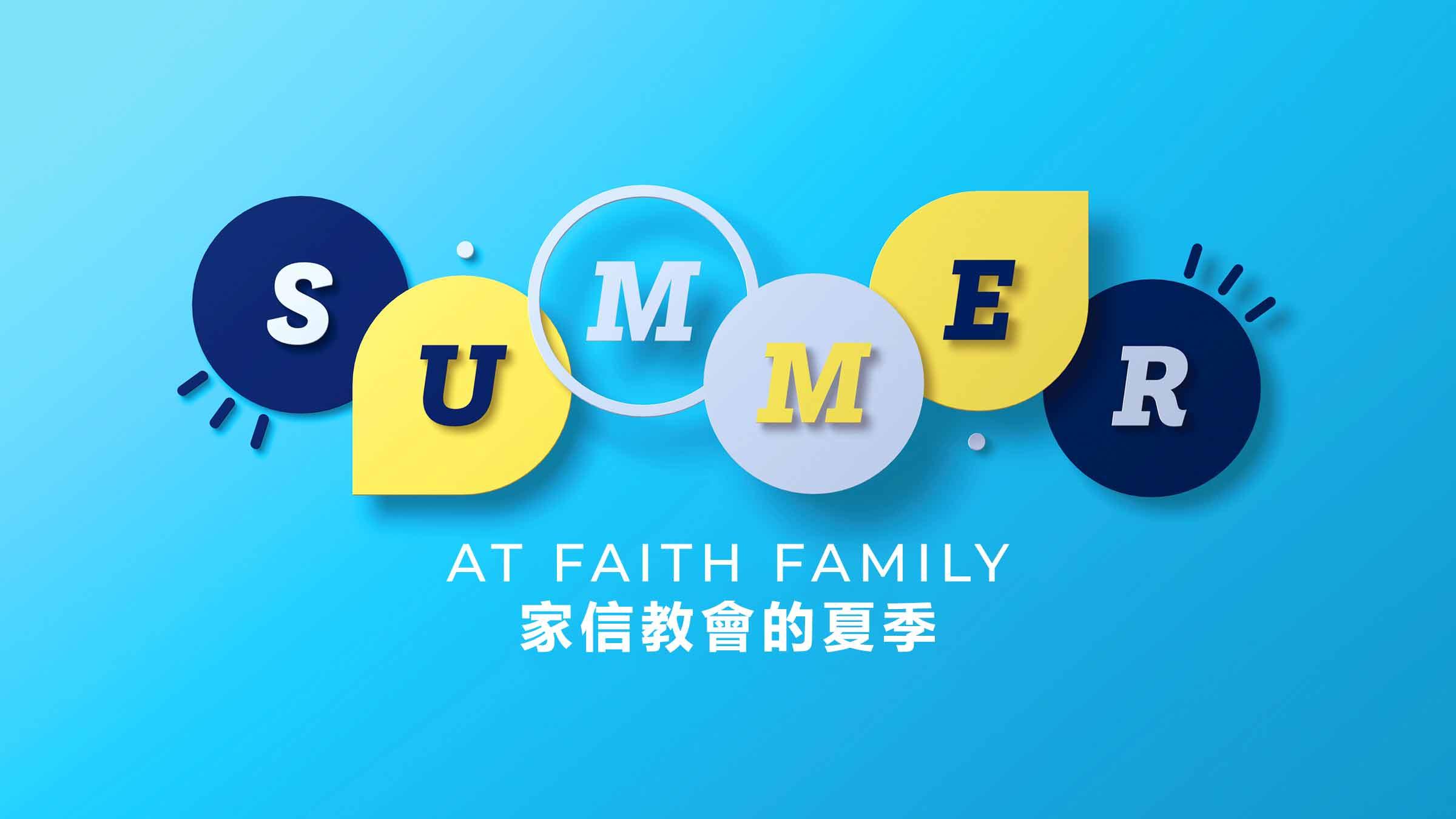 Summer-at-Faith-Family---Title